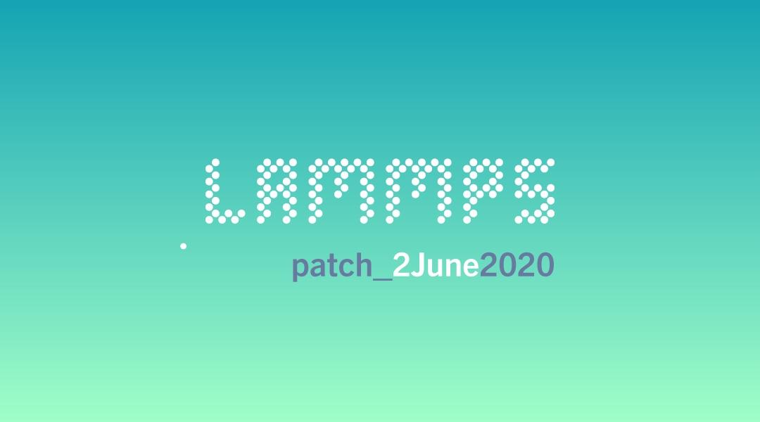 blog-LAMMPS-patch_2June2020.jpg