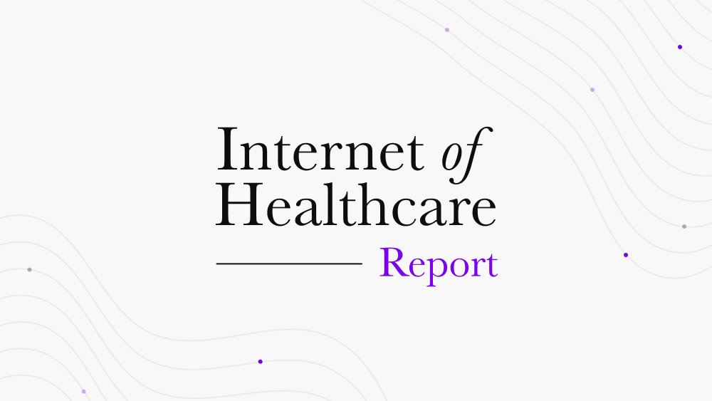 """White image with text that says """"Internet of Healthcare report"""""""