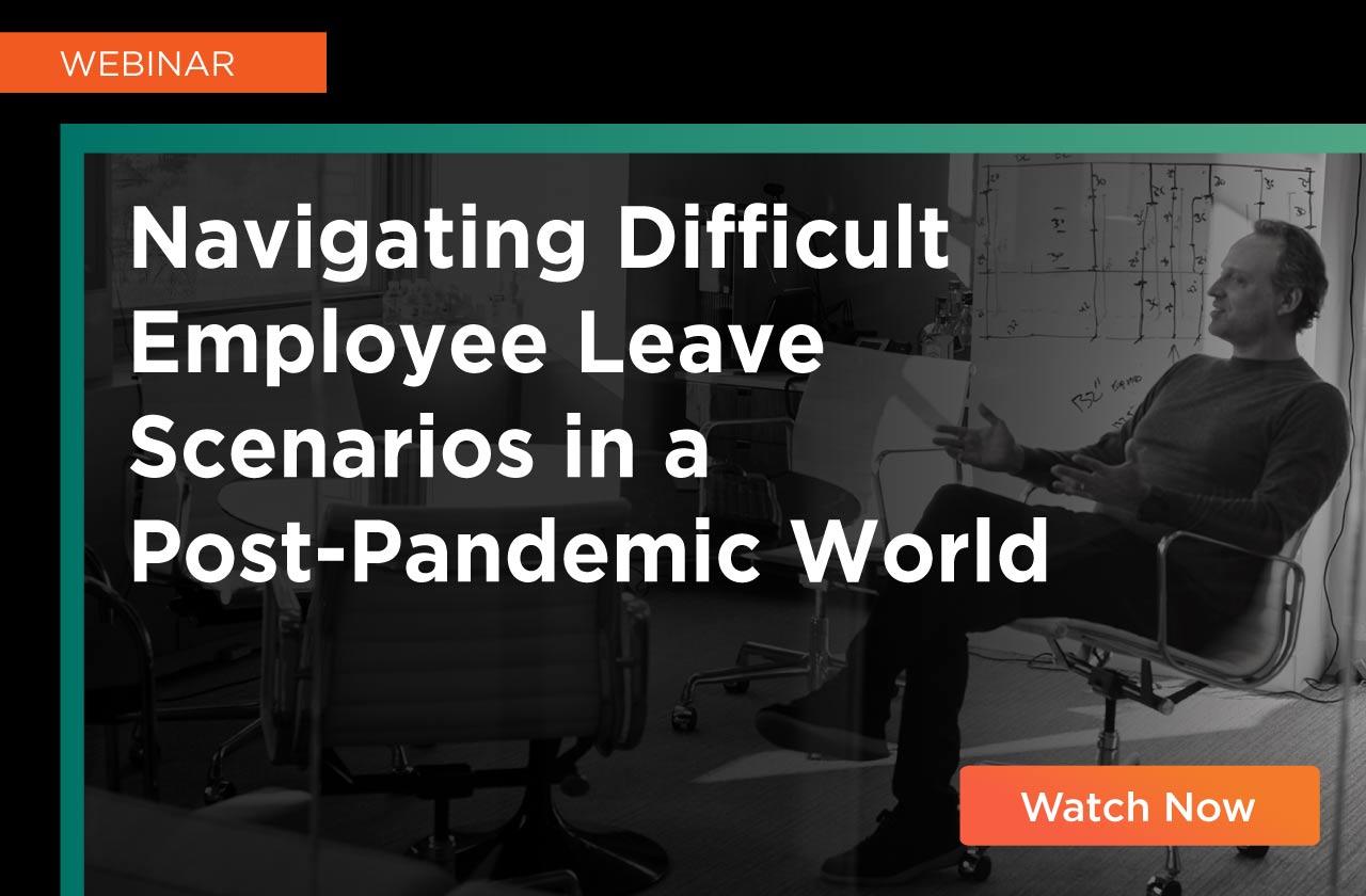 Navigating-Difficult-Employee-Leave_Post_Web_Webpage_0621.jpg