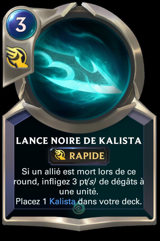 Lance noire / Lance noire de Kalista
