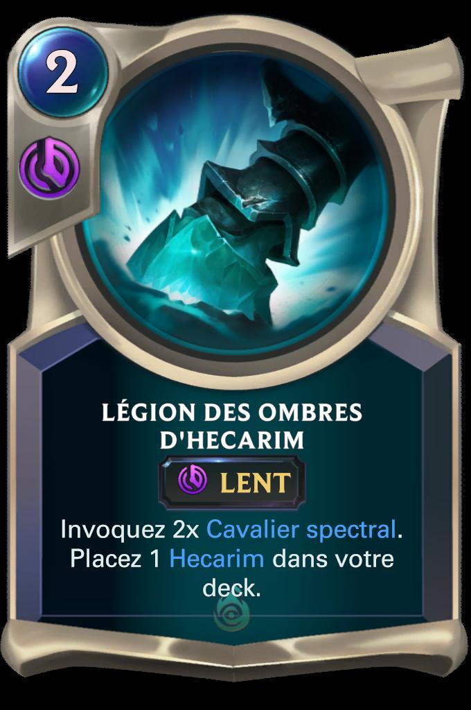 Légion des ombres / Légion des ombres d'Hecarim