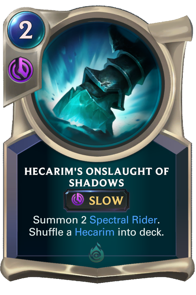Onslaught of Shadows/Hecarim's Onslaught of Shadows