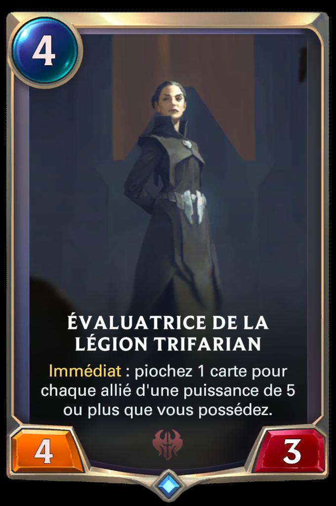 Évaluatrice de la légion Trifarian