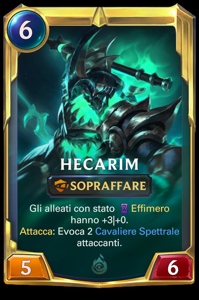 Hecarim (livello 2)