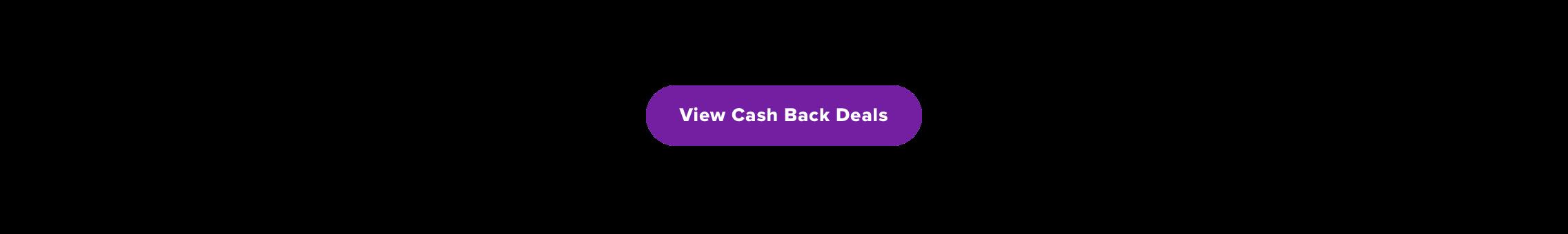 View Cash Back Deals