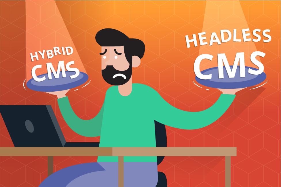 hybrid-cms-vs-headless-cms.png