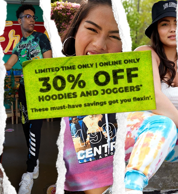 Limited Time Only   Online Only   30% off Hoodies & Joggers.
