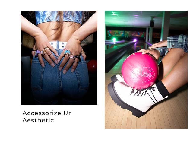 Accessorize UR Aesthetic
