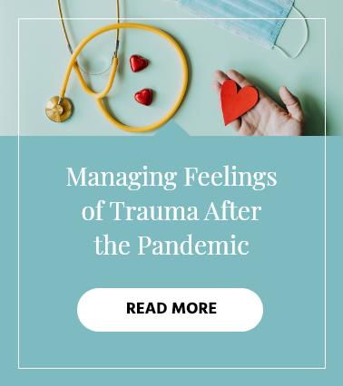 m-_igtv-series-managing-feelings-trauma-after-pandemic.png