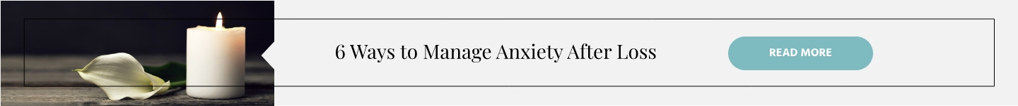 igtv-series-6-ways-to-manage-anxiety-after-loss.jpg