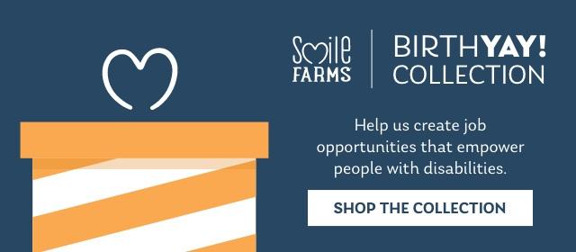 Smile Farms Birthday Collection