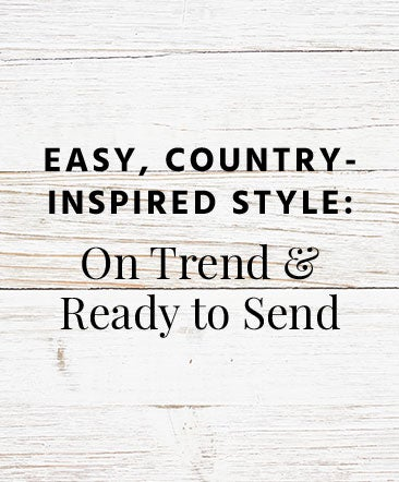 Easy, Country-Inspired Style