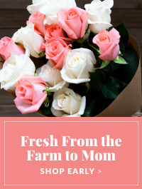 Farm Fresh for Mother's Day