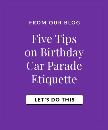 Five tips on birthday car parade etiquette