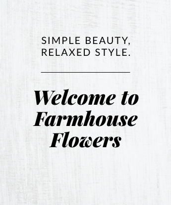 Welcome to Farmhouse Flowers
