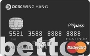 OCBC Wing Hang better Paypass Credit Card