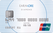 EarnMORE Unionpay Diamond Card