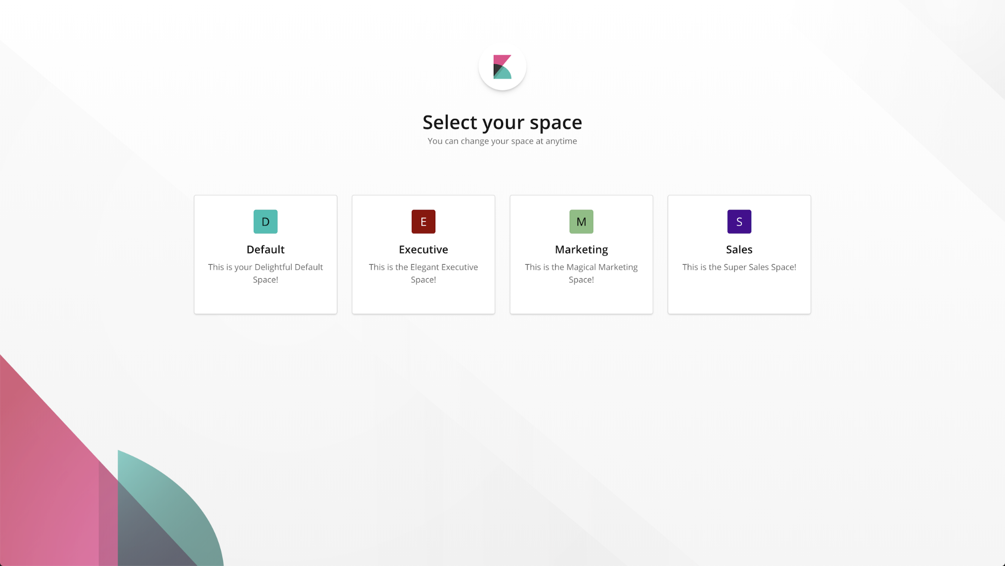 Your list of spaces is displayed when you enter Kibana