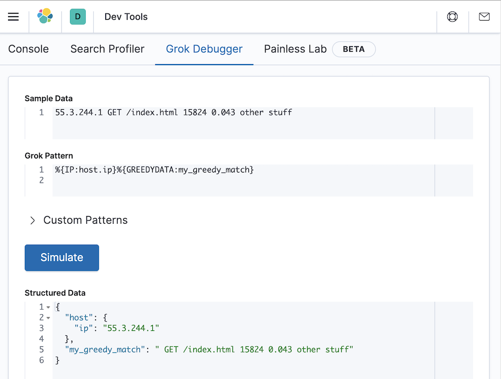 Use the Grok Debugger to see if this grok pattern is able to parse the message