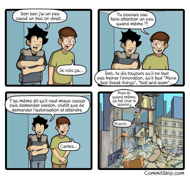 CommitStrip Move fast break things