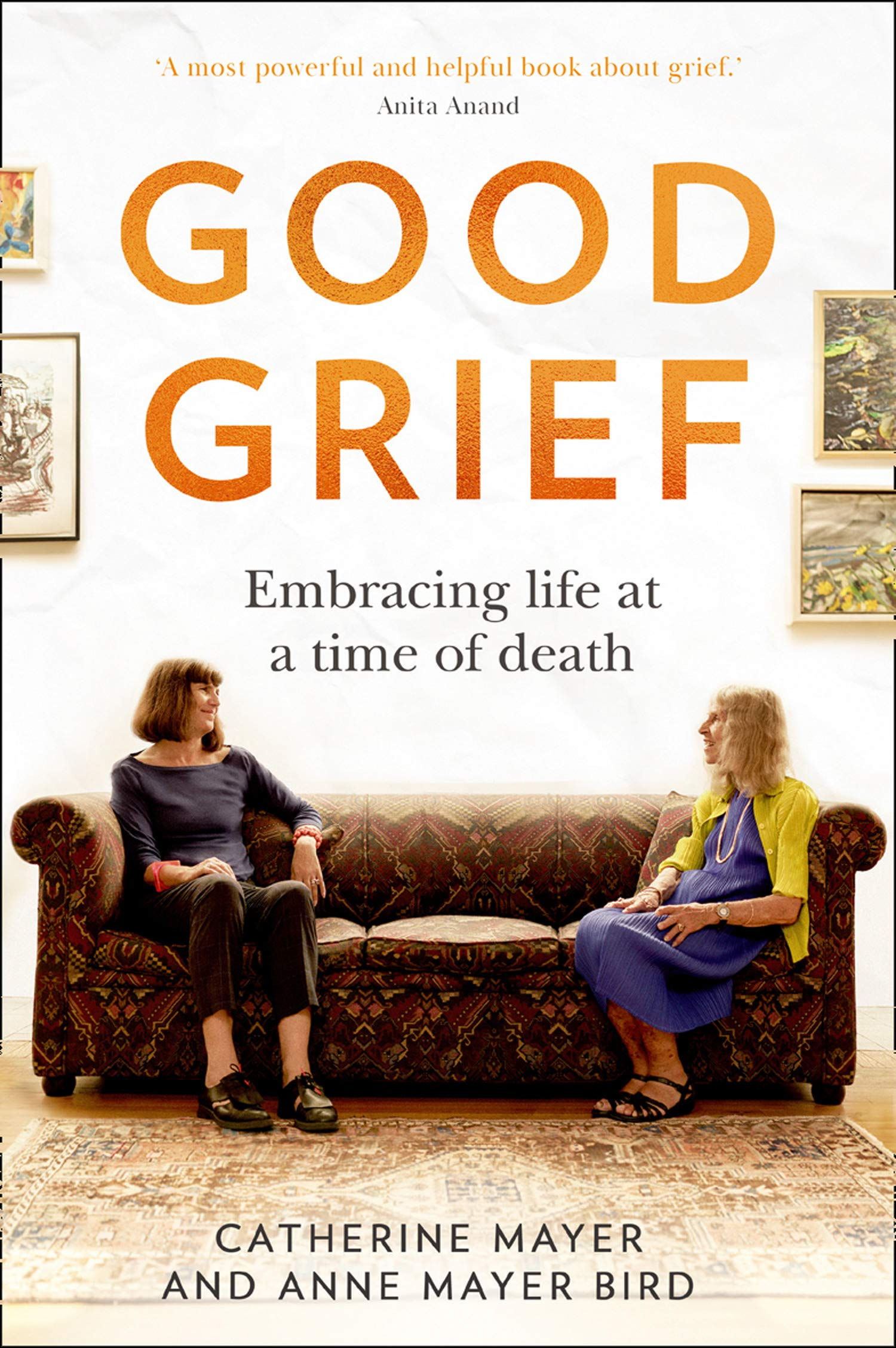 Catherine Mayer and Anne Mayer Bird: Good Grief