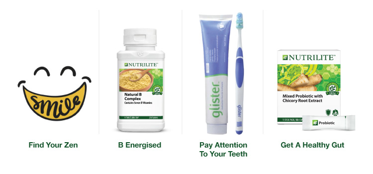 Exercise and take your supplements and maintain oral hygiene