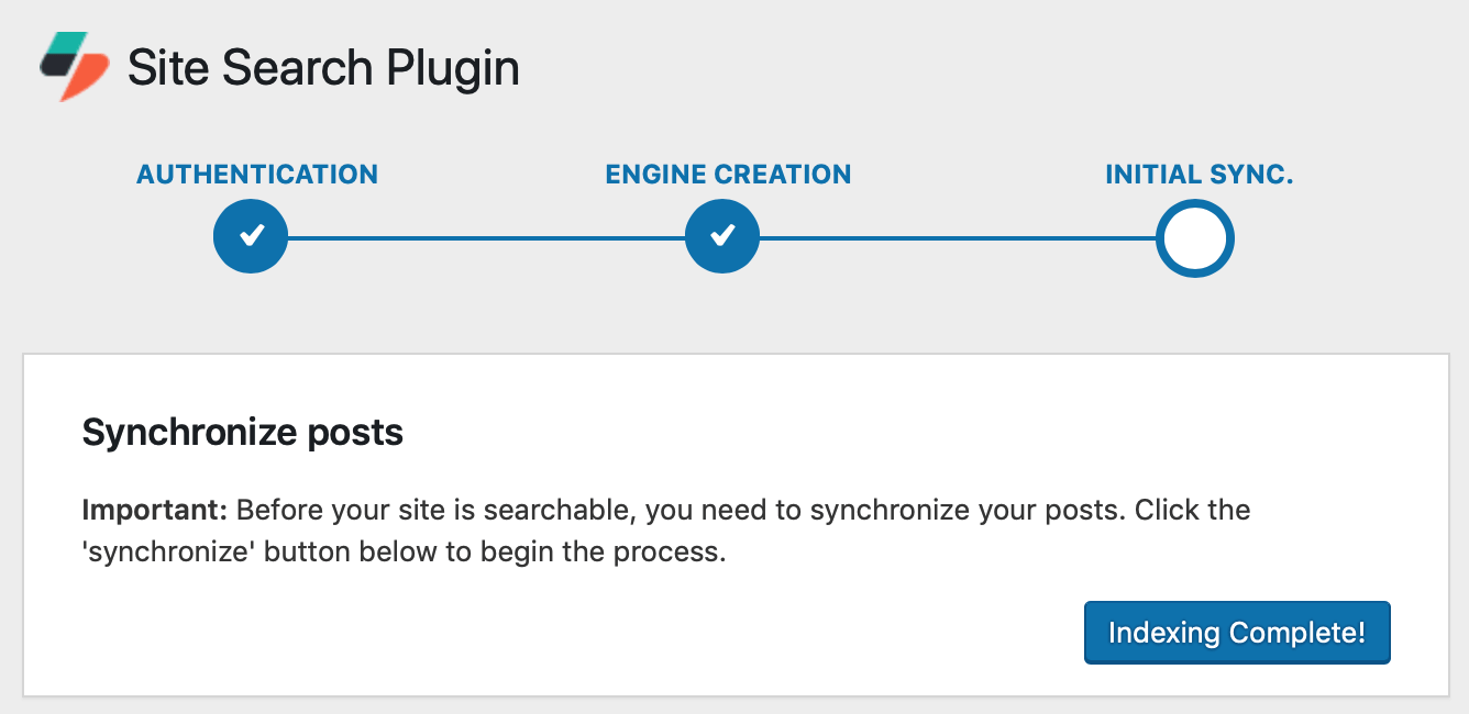 Once the synch is done, the button says: Indexing Complete! Yay!
